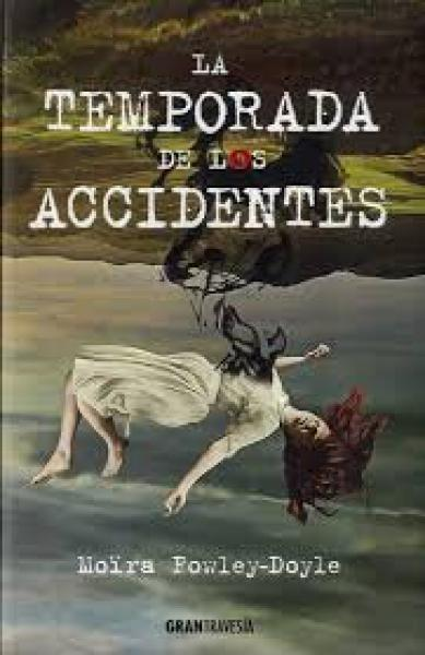 LA TEMPORADA DE LOS ACCIDENTES