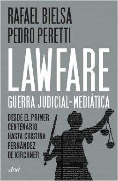 LAWFARE GUERRA JUDICIAL-MEDIATICA