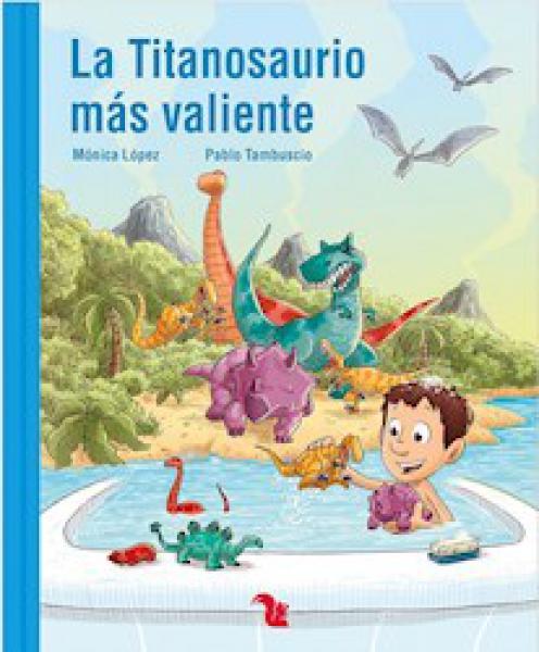 LA TITANOSAURIO MAS VALIENTE