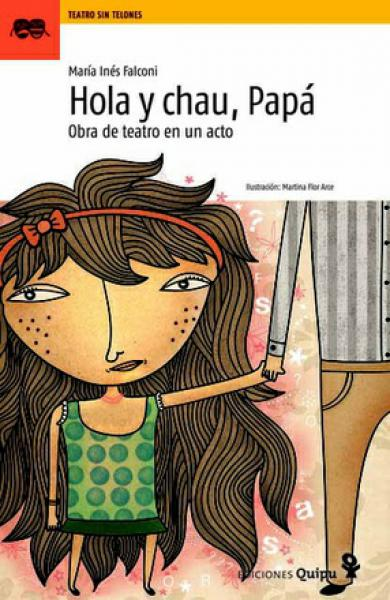 HOLA Y CHAU, PAPA