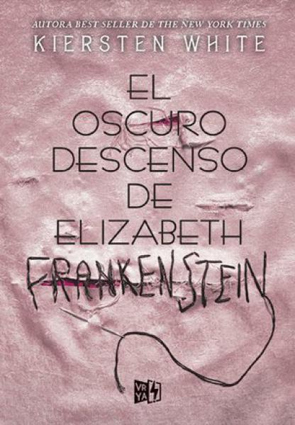 OSCURO DESCENSO DE ELIZABETH FRANKENSTEI