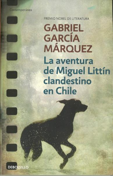 AVENTURA DE MIGUEL LITTIN CLANDESTINO EN