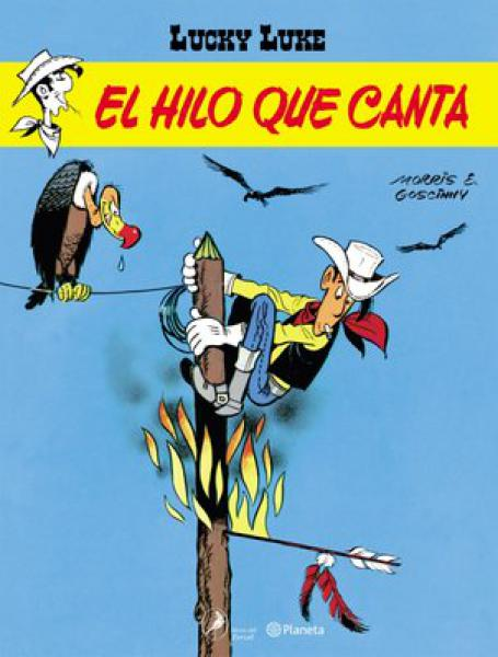 LUCKY LUKE 9 - EL HILO QUE CANTA