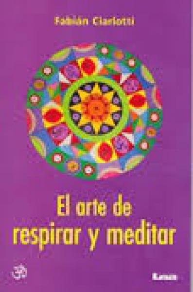 ARTE DE RESPIRAR Y MEDITAR