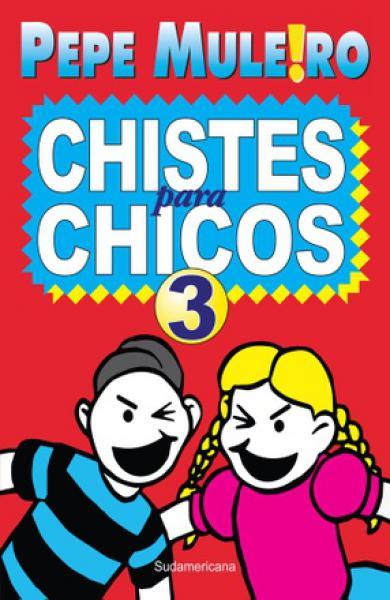 CHISTES PARA CHICOS 3