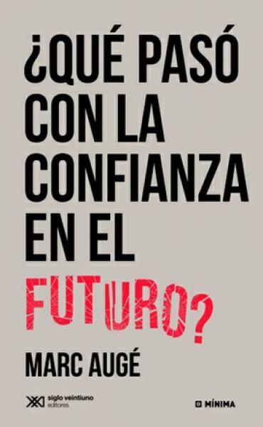 QUE PASO CON LA CONFIANZA EN EL FUTURO?