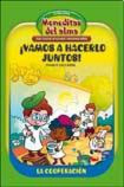 VAMOS A HACERLO JUNTOS!-COOPERACION-