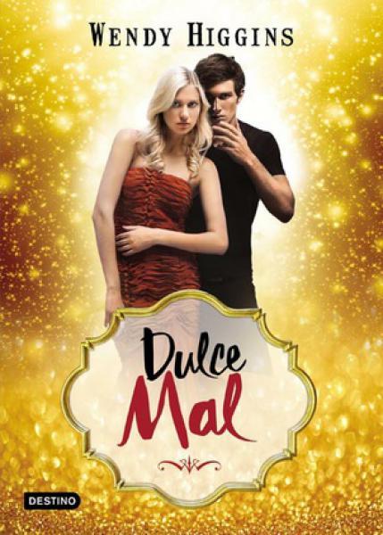 DULCE MAL - SWEET 1