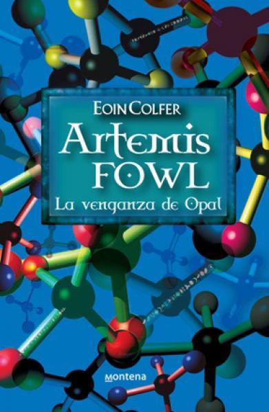 ARTEMIS FOWL 4 - LA VENGANZA DE OPAL