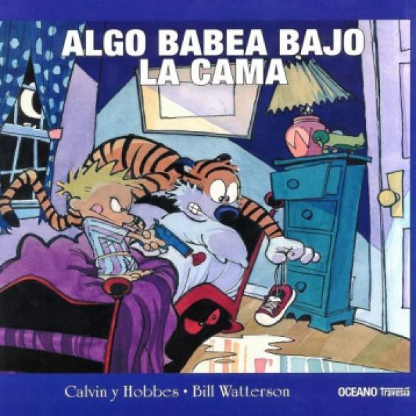 ALGO BABEA BAJO LA CAMA - CALVIN Y HOBBE