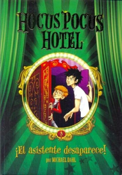HOCUS POCUS HOTEL III - EL ASISTENTE DES