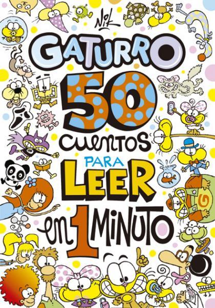 GATURRO 50 CUENTOS PARA LEER EN UN MINUT
