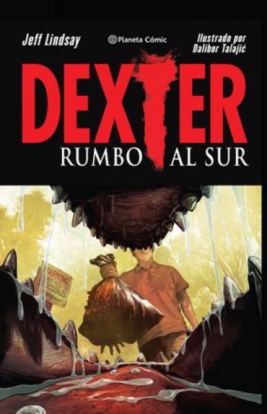 DEXTER - RUMBO AL SUR