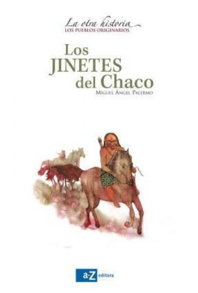 LOS JINETES DEL CHACO