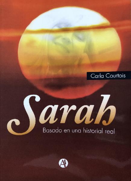 SARAH - BASADO EN UNA HISTORIA REAL