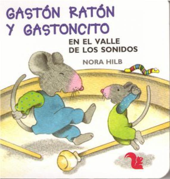 GASTON RATON Y GASTONCITO EN EL VALLE DE