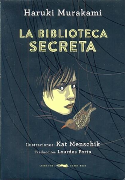 LA BIBLIOTECA SECRETA ( ILUSTRADO )