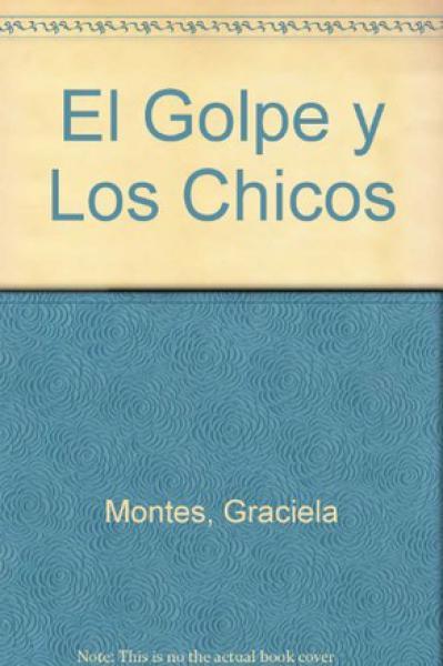 EL GOLPE Y LOS CHICOS