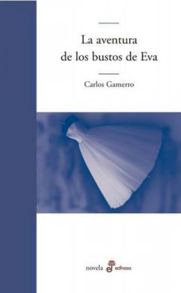 LA AVENTURA DE LOS BUSTOS DE EVA