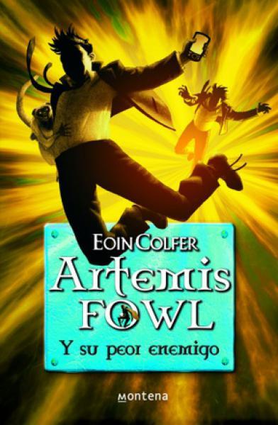 ARTEMIS FOWL 6 - SU PEOR ENEMIGO