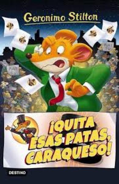 STILTON 8 QUITA ESAS PATAS CARAQUESO