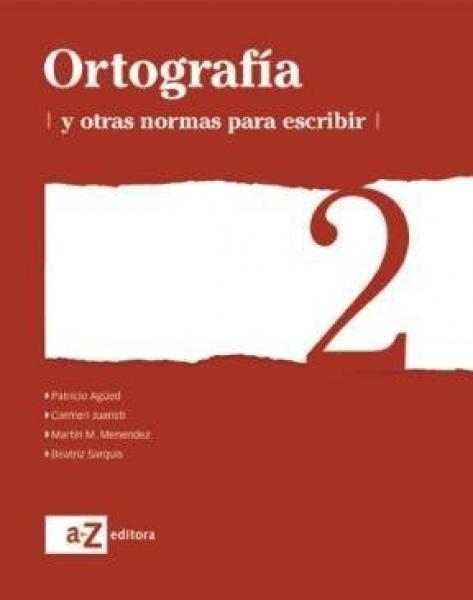ORTOGRAFIA 2 SERIE BLANCA