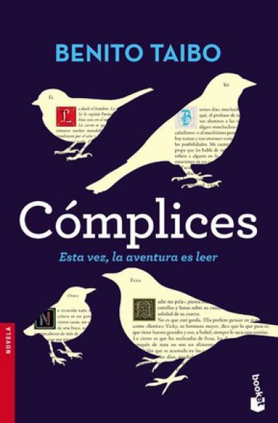 COMPLICES - ESTA VEZ LA AVENTURA ES LEER