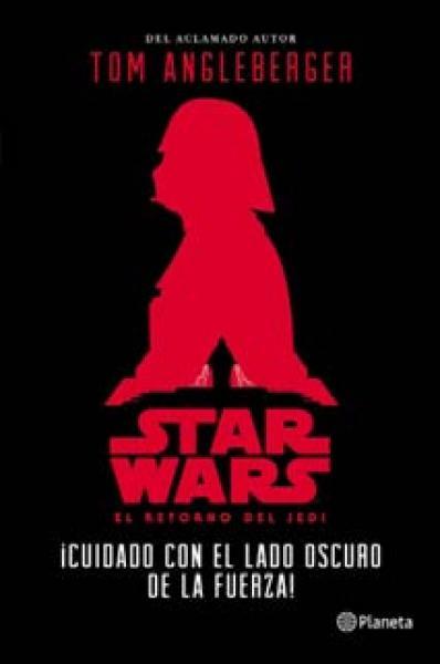 STAR WARS - ¡CUIDADO CON EL LADO OSCURO