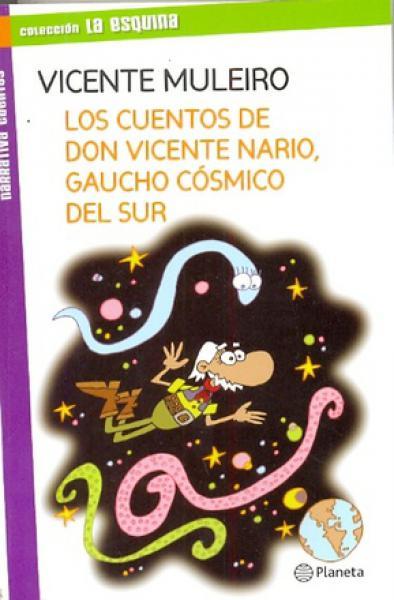 CUENTOS DE DON VICENTE NARIO,GAUCHO...
