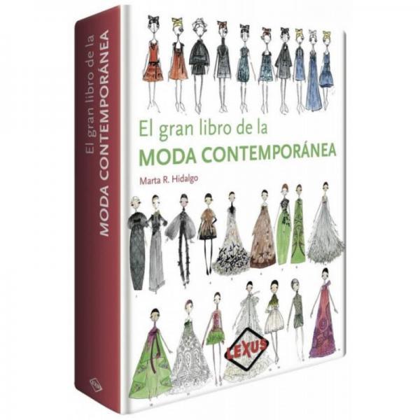 EL GRAN LIBRO DE LA MODA CONTEMPORANEA