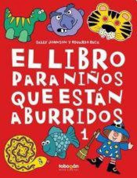 EL LIBRO PARA NIÐOS QUE ESTAN ABURRIDOS