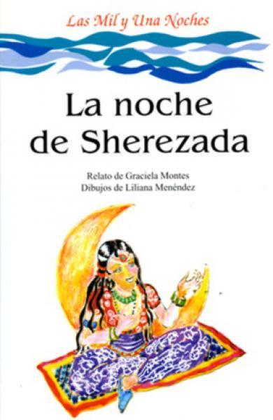 LA NOCHE DE SHEREZADA