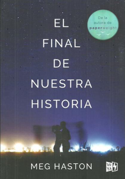 EL FINAL DE NUESTRA HISTORIA