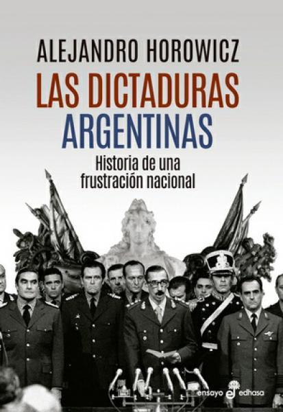 LAS DICTADURAS ARGENTINAS