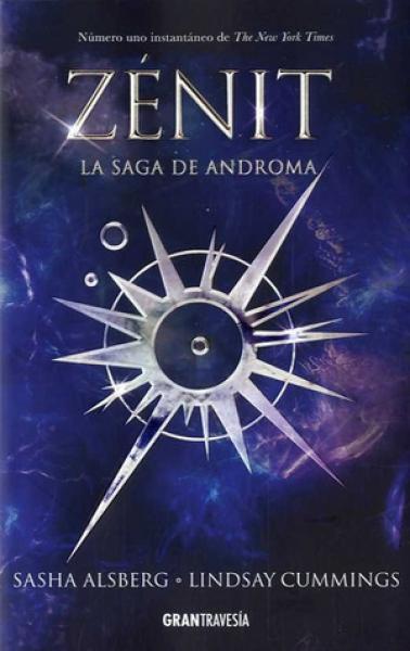 ZENIT - LA SAGA DE ANDROMA (1 DE 2)