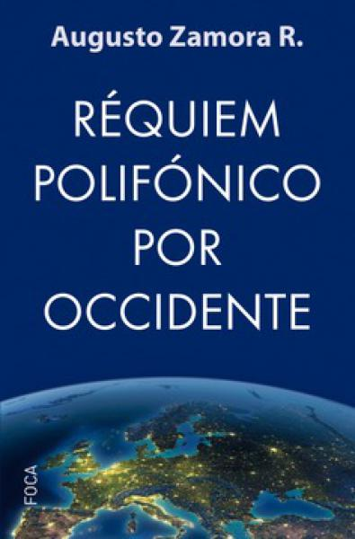REQUIEM POLIFONICO POR OCCIDENTE
