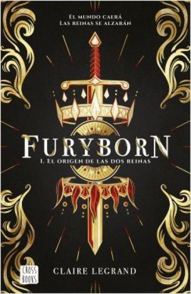 FURYBORN 1:EL ORIGEN DE LAS DOS REINAS