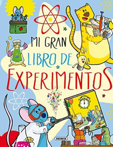 MI GRAN LIBRO DE EXPERIMENTOS ESPIRALADO