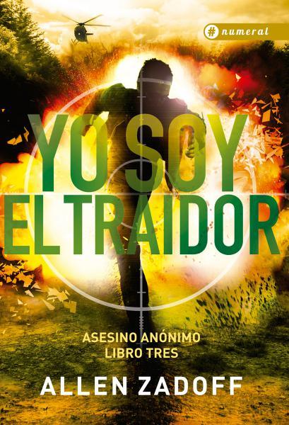 YO SOY EL TRAIDOR (ASESINO ANONIMO III)