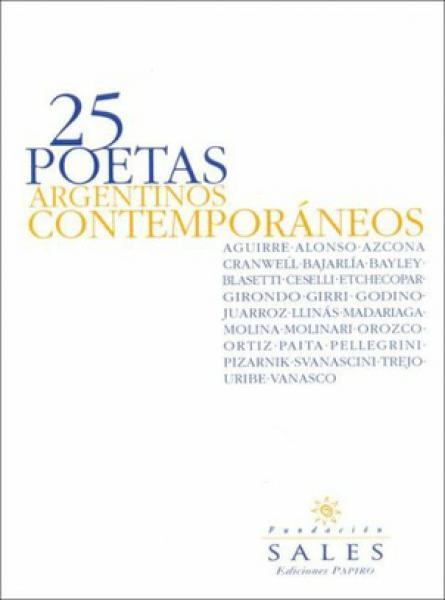 25 POETAS ARGENTINOS CONTEMPORANEOS