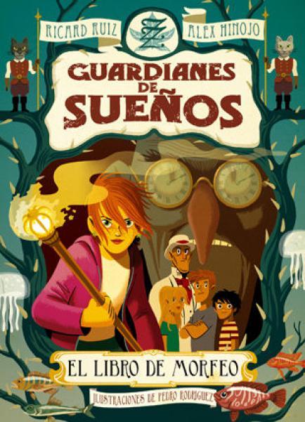 GUARDIANES DE SUEÑOS - EL LIBRO DE MORFE