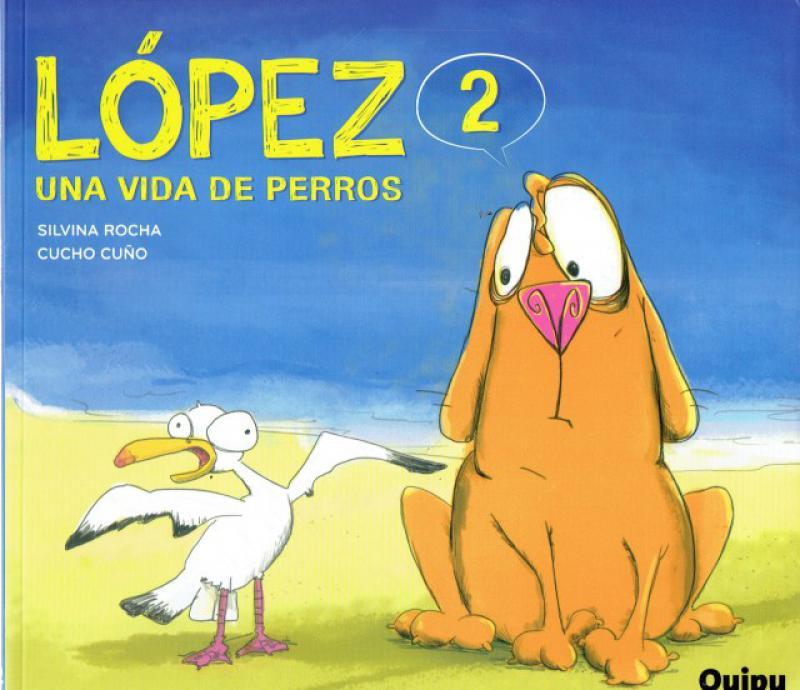 LOPEZ 2 UNA VIDA DE PERROS