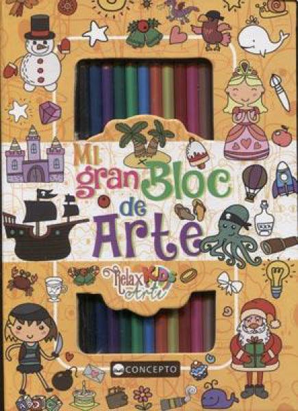MI GRAN BLOC DE ARTE - RELAX KIDS ARTE N