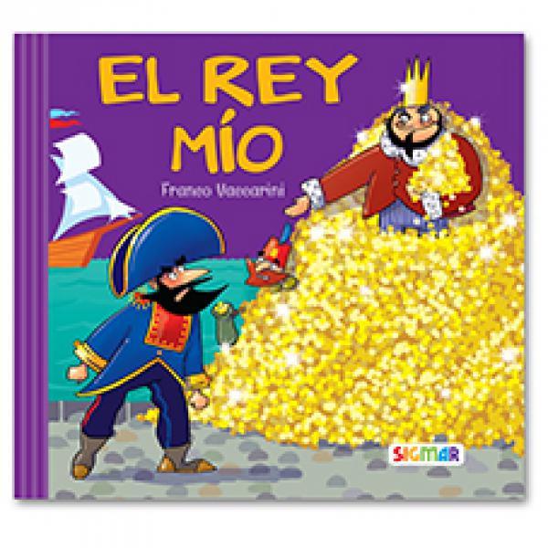 EL REY MIO