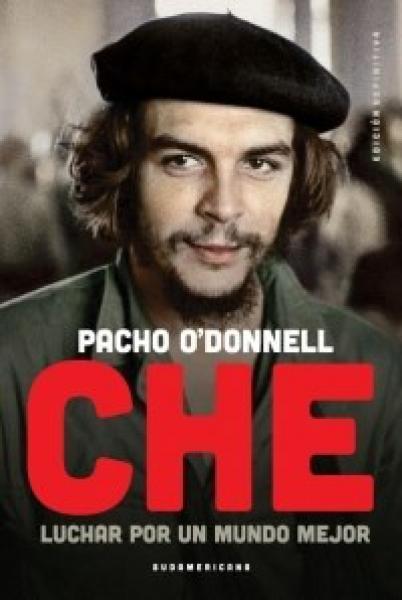 CHE - LUCHAR POR UN MUNDO MEJOR (2017)
