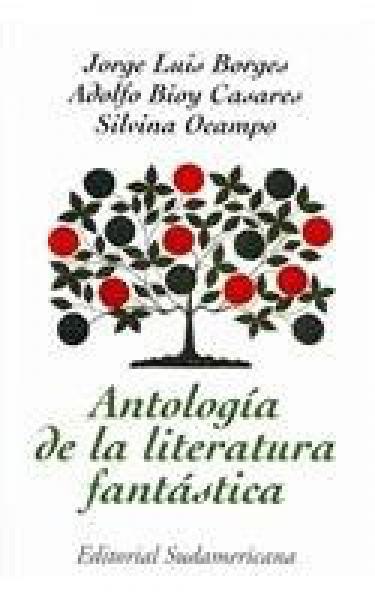 ANTOLOGIA DE LA LITERAT.FANTASTICA