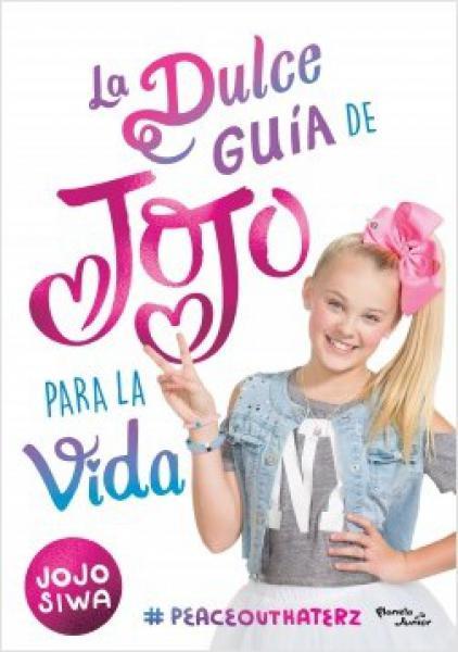 DULCE GUIA DE JOJO PARA LA VIDA