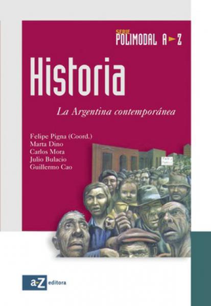 HISTORIA-LA ARGENTINA CONTEMPORANEA