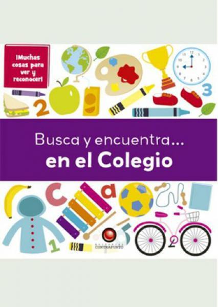 BUSCA Y ENCUENTRA EN EL COLEGIO