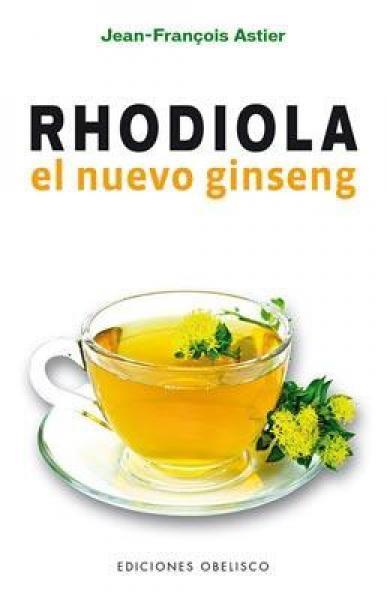 RHODIOLA - EL NUEVO GINSENG